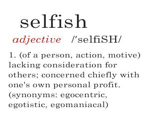 Definition of selfish. Is suicide selfish?