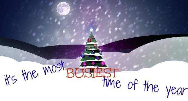 busiest time of the year banner